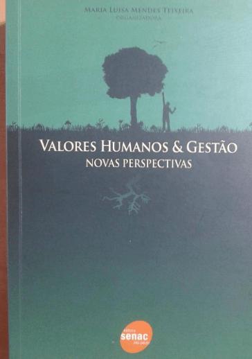 Valores Humanos & Gestão - Novas Perspectivas